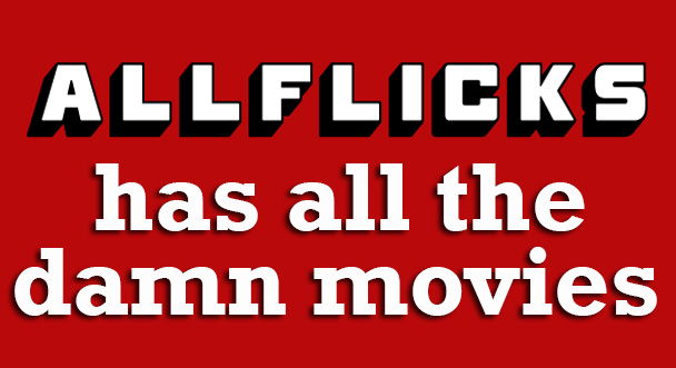 AllFlicks has all the movies