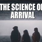 The Science of Arrival