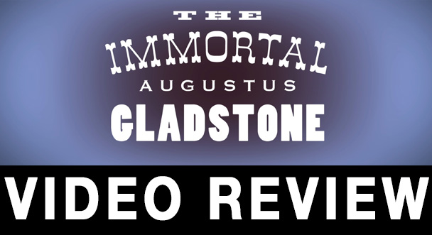 Augustus Gladstone Video Review Feat