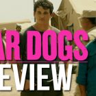 War Dogs Review Purefiller